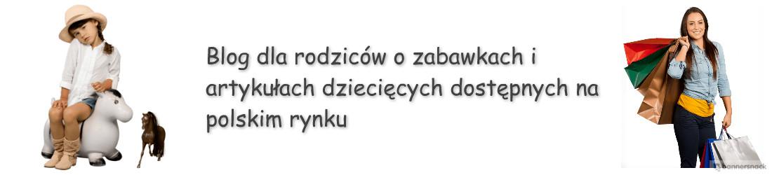 Blog firmowy sklepu kochamzabawki.eu